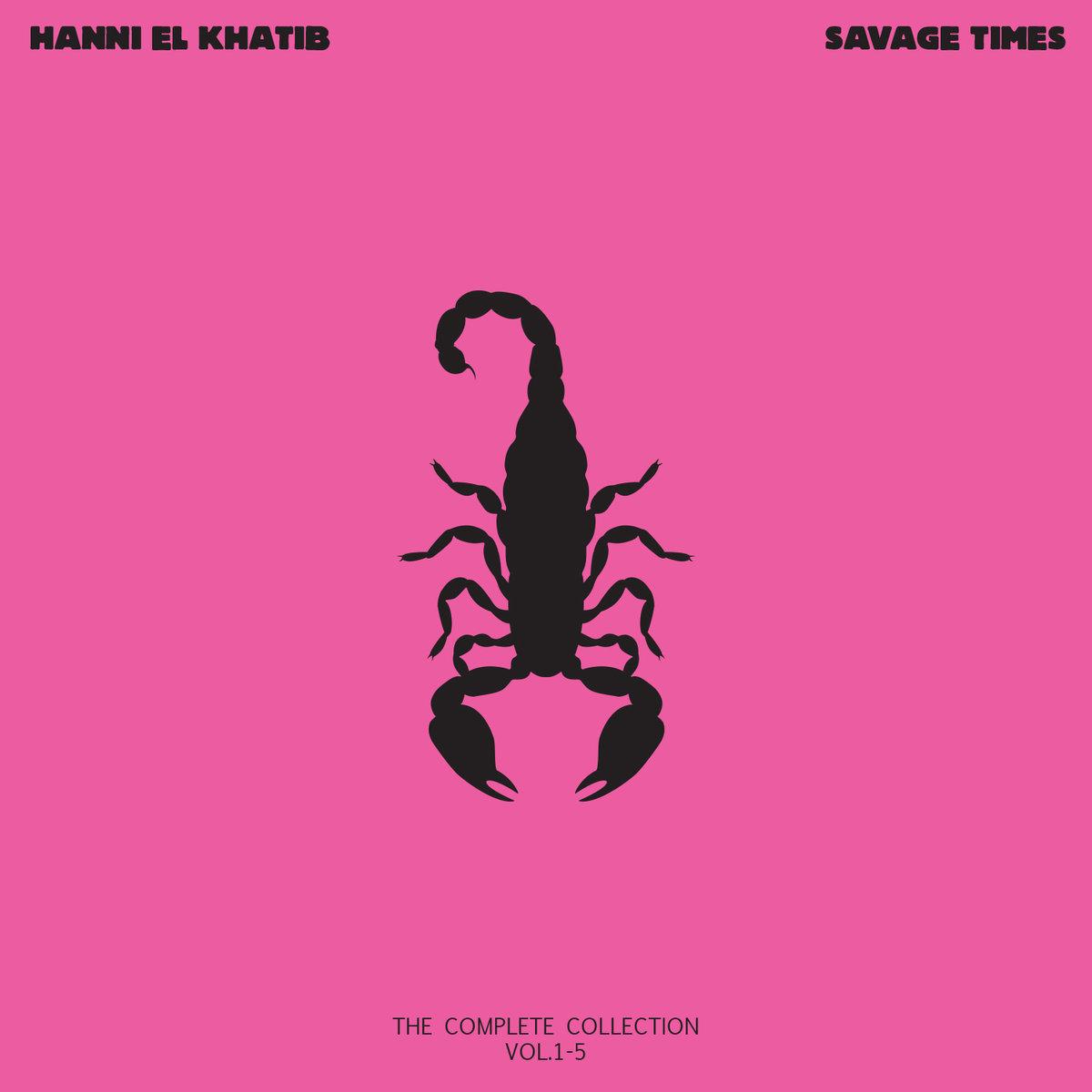Hanni El Khatib - Savage Times