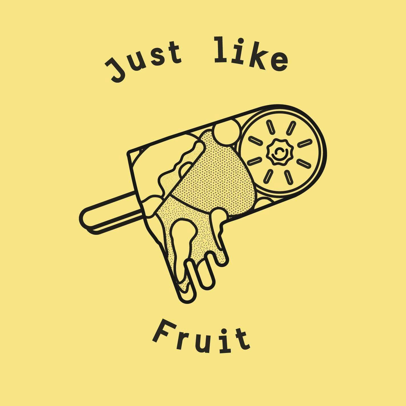 Just Like Fruit